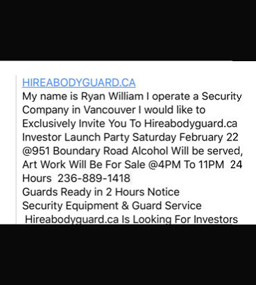 My name is Ryan William I operate a Security Company in Vancouve
