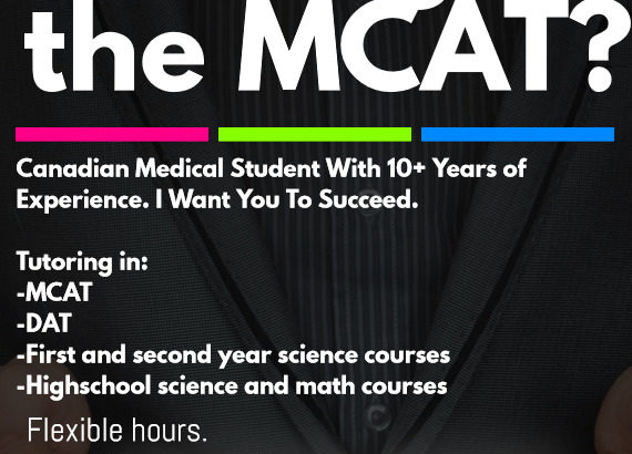 MCAT and Science Tutoring Service – Qualified, Caring, 10+ Years