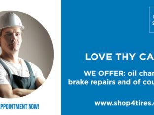 Shop4Tires is Open! Car Repair, Brake Repair, Oil changes & more